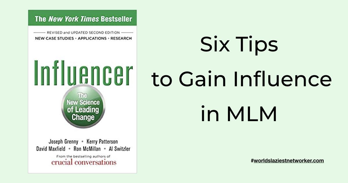 gain influence in MLM