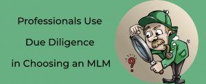 Due Diligence in MLM