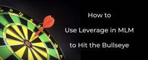 Leverage in MLM