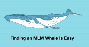 Finding an MLM Whale Is Easy