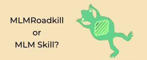 MLM skill